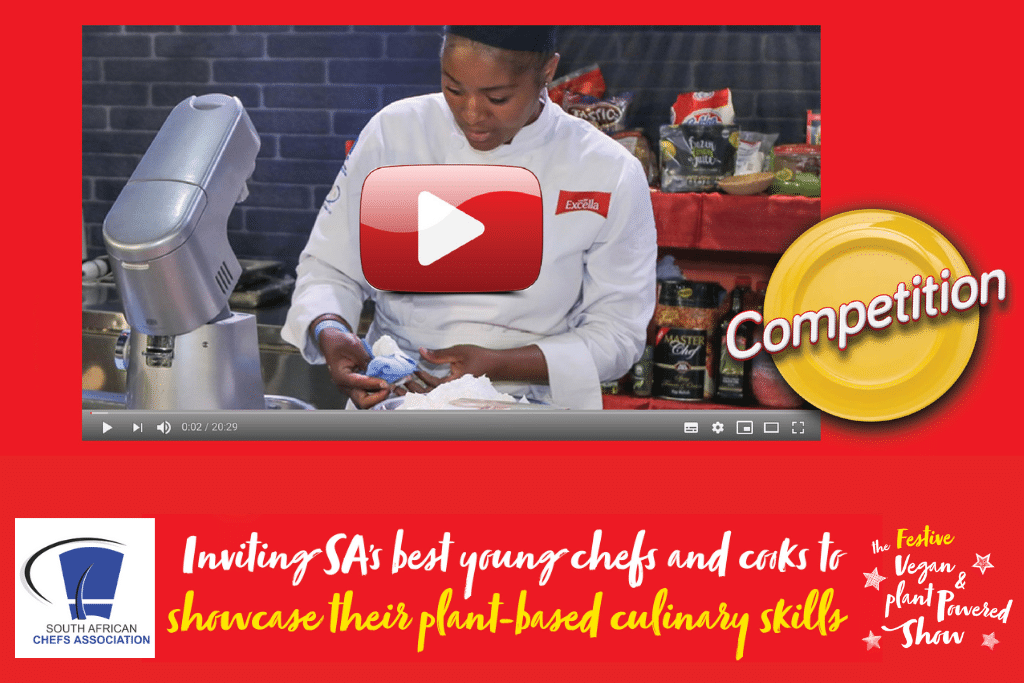 Inviting SA's best young chefs and cooks to showcase their plant based culinary skills